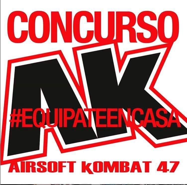 #ConcursoAK47: Equípate en casa y mándanos la foto! Concursos