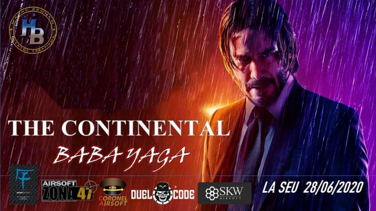 THE CONTINENTAL: BABA YAGA LA SEU 28/JUNIO/2020 Eventos