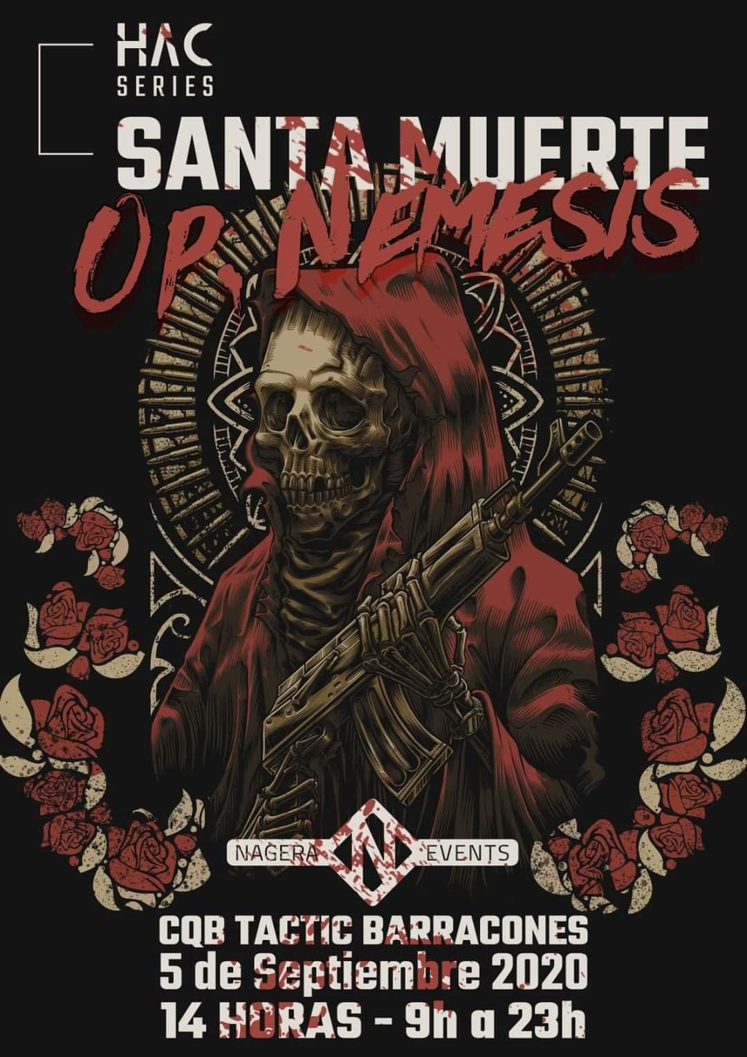 Santa Muerte: Op. NEMESIS de HAC Series Eventos